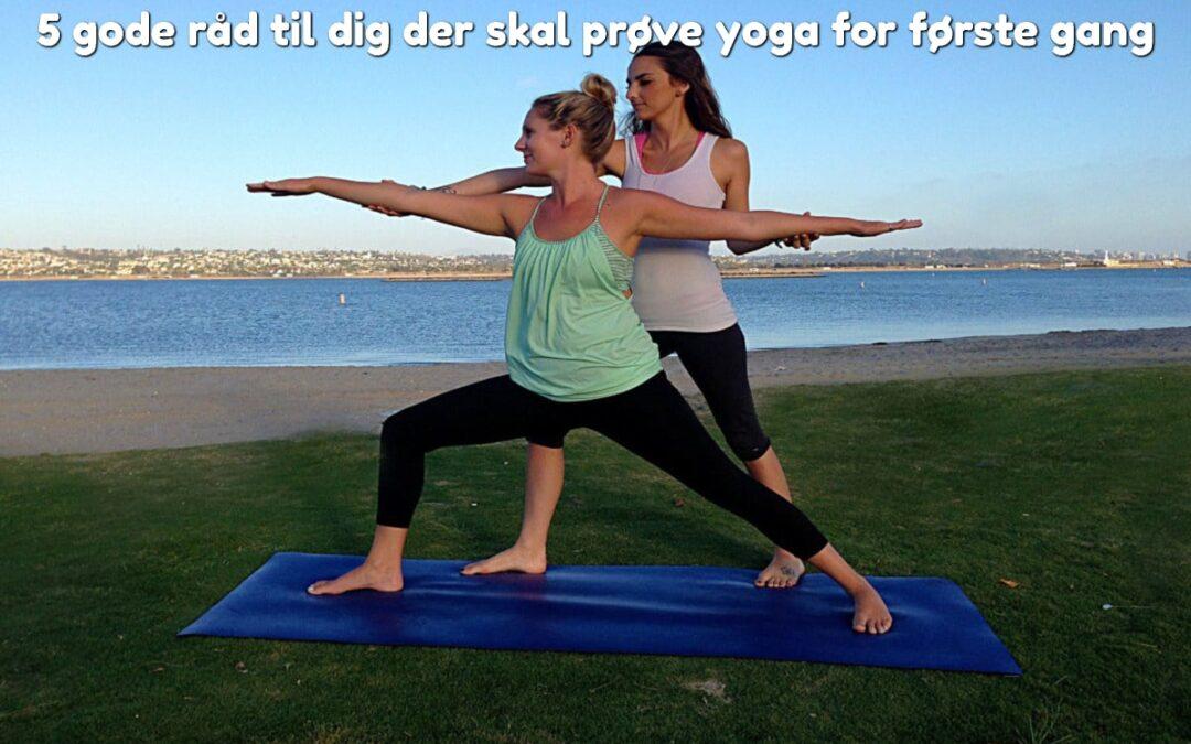 5 gode råd til dig der skal prøve yoga for første gang